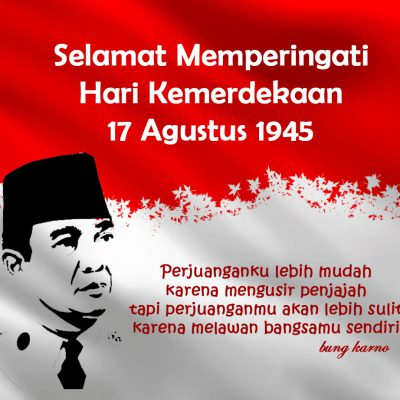 ucapan hari kemerdekaan 17 agustus 1945